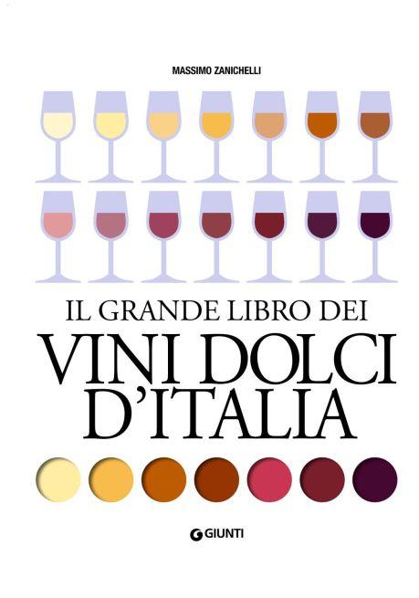 Vini Dolci d'Italia - Massimo Zanichelli